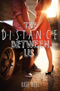 the-distance-between-us-by-kasie-west