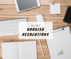 my-2017-bookish-resolutions