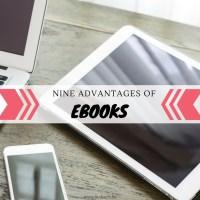 Nine Advantages of eBooks {Discussion}
