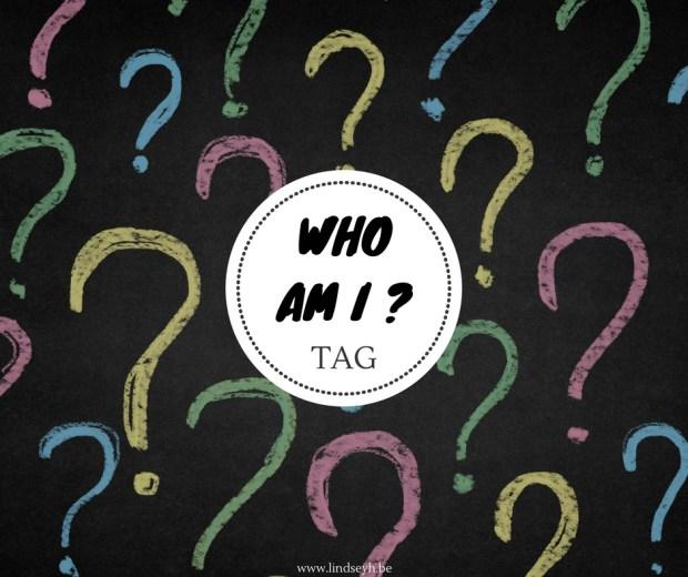 Who Am I Tag