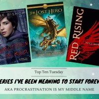Procrastination Is My Middle Name -- Ten Series I've Been Meaning To Start Forever {Top Ten Tuesday}