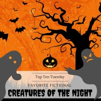 Favorite Fictional Creatures of the Night {Top Ten Tuesday}