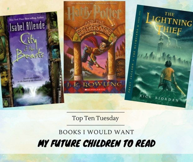 171114 Books I Want My Future Children To Read