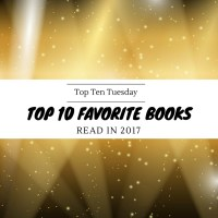 Kitsunes, Antari, End Days & Grand Tours -- Top 10 Favorite Books Read in 2017 {Top Ten Tuesday}
