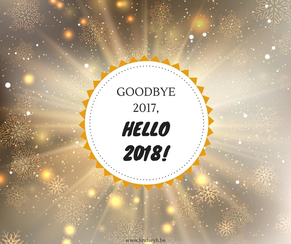 Goodbye 2017, Hello 2018