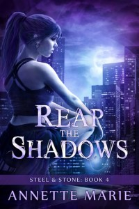 Reap The Shadows by Annette Marie