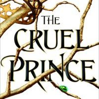 Cruel, Bloody, Deceptive & Deliciously Morally Grey -- The Cruel Prince by Holly Black {Book Review}