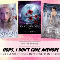 Oops, I Don't Care Anymore -- Books I'm No Longer Interested In Reading {Top Ten Tuesday}