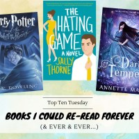 Books I Could Re-Read Forever (& Ever & Ever...) {Top Ten Tuesday}