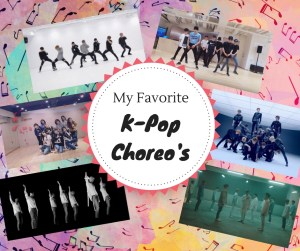 Favorite K-Pop Choreos