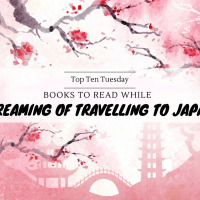 Books To Read While Dreaming Of Travelling To Japan {Top Ten Tuesday}