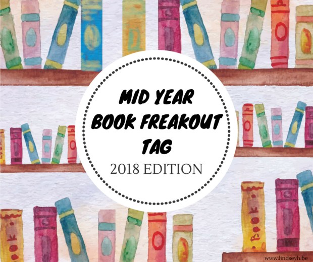 Mid Year Book Freakout Tag 2018