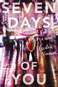 Seven Days of You by Cecilia Vinesse