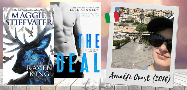 The Raven King by Maggie Stiefvater and The Deal by Elle Kennedy