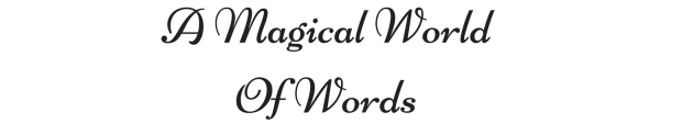 A Magical World of Words