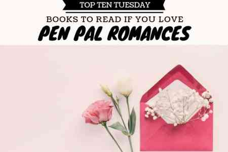 190730 Books To Read If You Love Pen Pal Romances