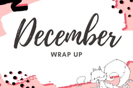 December Wrap Up