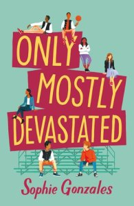 https://www.goodreads.com/book/show/45046743-only-mostly-devastated