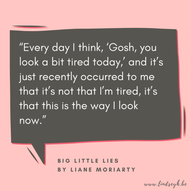 Big Little Lies by Lianne Moriarty