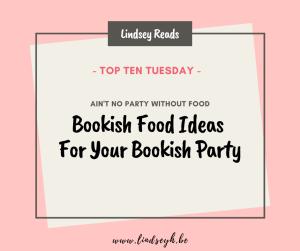 20200505 Bookish Food Ideas