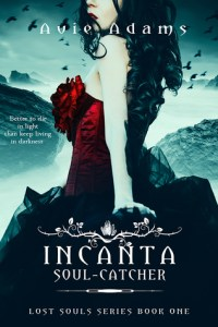 Incanta Soul-Catcher by Avie Adams