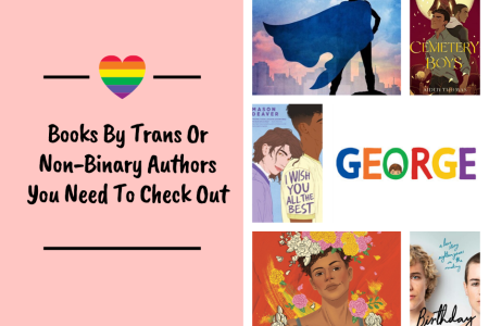 Books By Trans Or Non-BInary Authors You Need To Check Out
