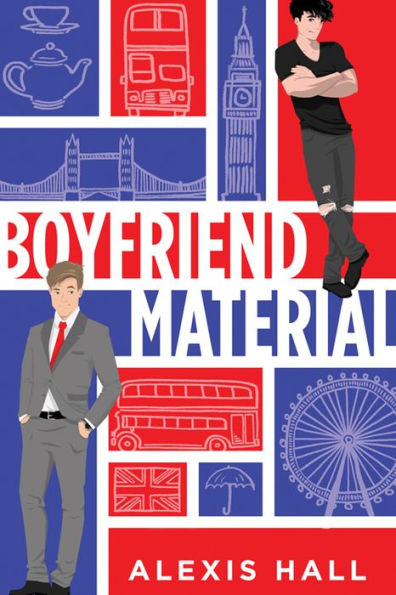 Boyfriend Material by Alexis Hall