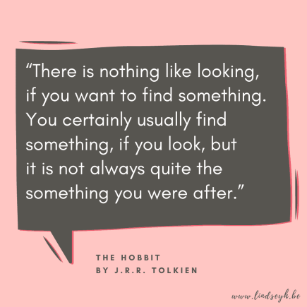 The Hobbit by J.R.R. Tolkien Quote