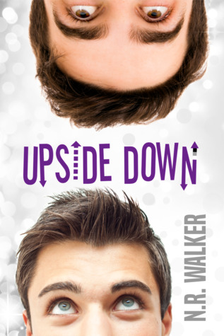 Upside Down by N.R. Walker