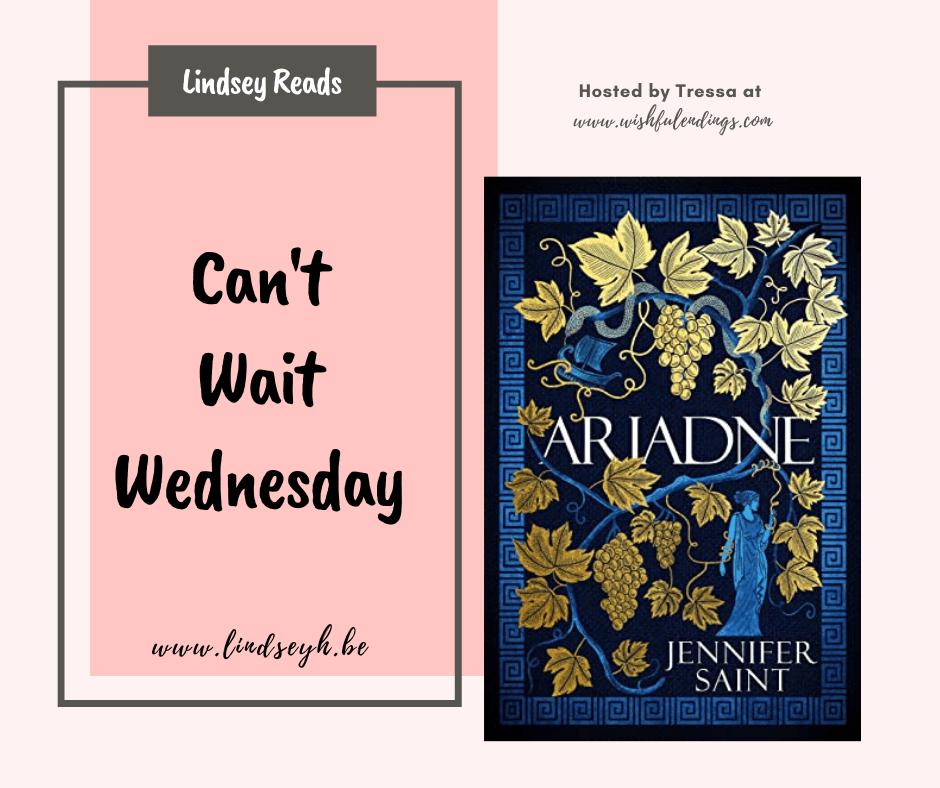 Can't Wait Wednesday - Ariadne