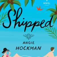 Shipped by Angie Hockman {Book Review}