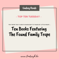 Ten Books Featuring The Found Family Trope