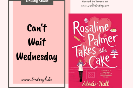 Can't Wait Wednesday - Rosaline Palmer Takes The Cake
