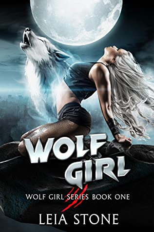 Wolf Girl by Leia Stone