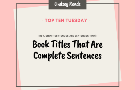 20210518 Book Titles That Are Complete Sentences