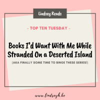 Books I'd Want With Me While Stranded On a Deserted Island (AKA Finally Some Time To Binge These Series!)