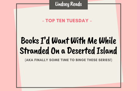 20210727 Books I'd Want With Me While Stranded On a Deserted Island