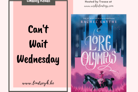 Can't Wait Wednesday - Lore Olympus: Volume One by Rachel Smythe
