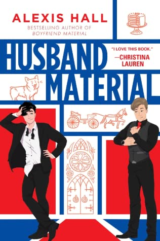 Husband Material by Alexis Hall