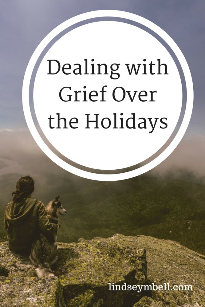 Dealing with Grief Over the Holidays