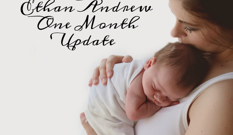 Ethan Andrew – One Month Old