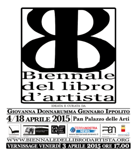 IIIª Biennale del libro d'artista – venerdì 3 aprile 2015 ore 17.00 – Pan, palazzo delle arti – Napoli – Comunicato stampa