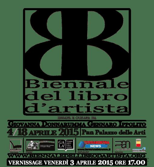 Catalogo Biennale del libro d'artista 3ª edizione – Pan _ Palazzo delle Arti di Napoli – 3/18 aprile 2015 Napoli