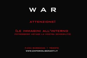 WAR_ ATTENZIONE! [le immagini all'interno potrebbero urtare la vostra sensibilità]