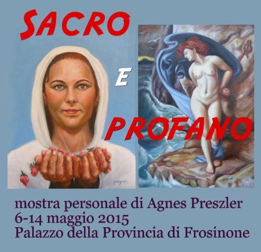 Sacro e profano – personale di pittura di Agnes Preszler