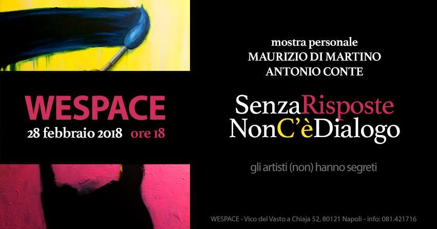 Gli artisti (non) hanno segreti - Senza Risposte Non c'è Dialogo | Antonio Conte |Maurizio Di Martino (Maudi)