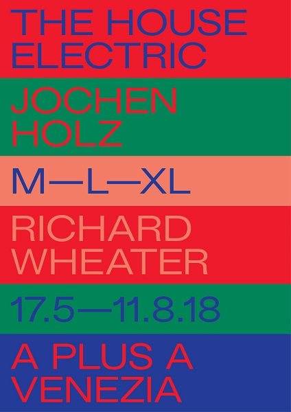 The House Electric | A plus A Gallery | opening 17 maggio 2018