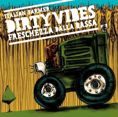 Dirty Vibes di Italian Farmer