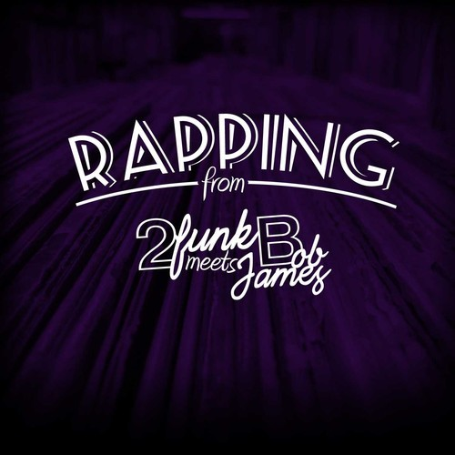 Rapping from 2funk meets Bob James di 2funk