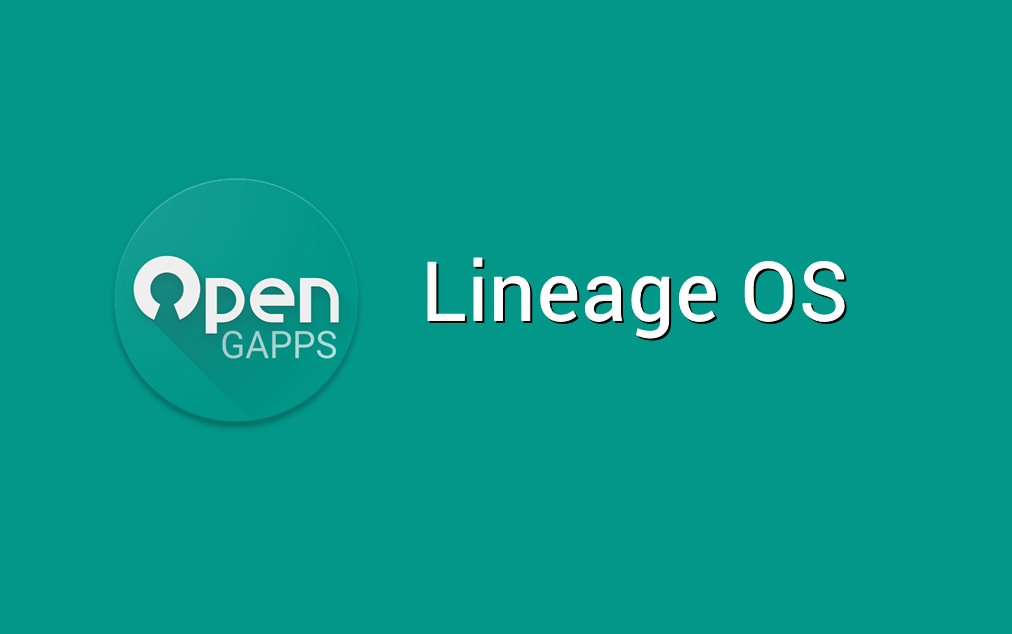 Download Gapps for Lineage OS - Android 8 x, 7 x, 6 x [All Versions